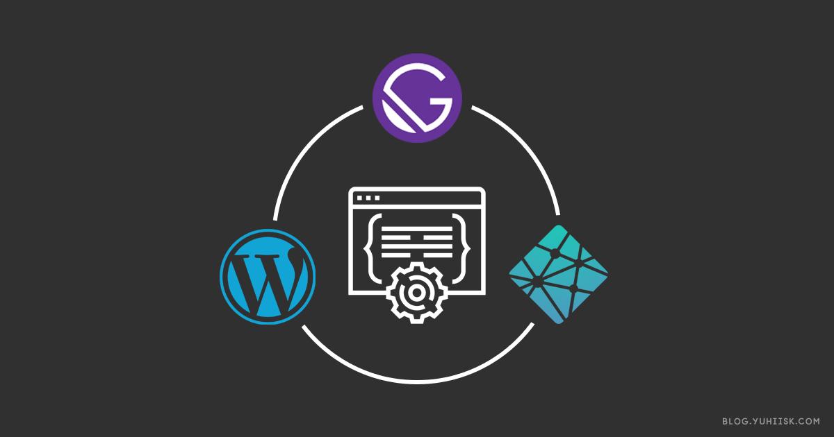 WordPressブログのフロントエンドをGatsbyJS + Netlifyで構築する