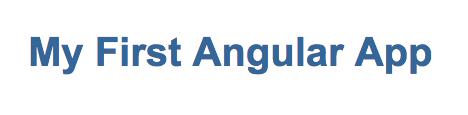 My First Angular App
